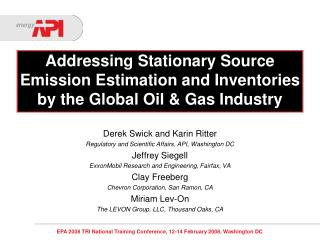Addressing Stationary Source Emission Estimation and Inventories by the Global Oil & Gas Industry