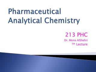 Pharmaceutical Analytical Chemistry