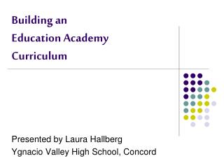 Building an  Education Academy   Curriculum
