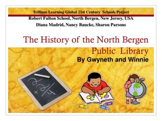 The History of the North Bergen Public  Library