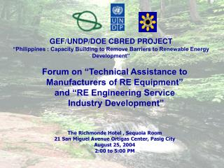"Forum on ""Technical Assistance to  Manufacturers of RE Equipment"" and ""RE Engineering Service"