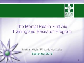 The Mental Health First Aid Training and Research Program