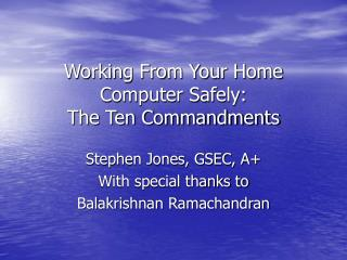 Working From Your Home Computer Safely: The Ten Commandments