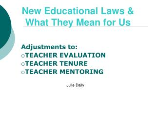 New Educational Laws & What They Mean for Us