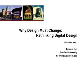 Why Design Must Change:    Rethinking Digital Design