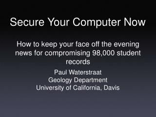 Secure Your Computer Now
