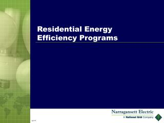 Residential Energy Efficiency Programs