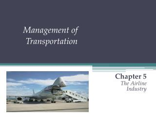 Management of Transportation