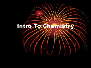 Intro To Chemistry