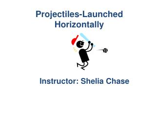Projectiles-Launched Horizontally