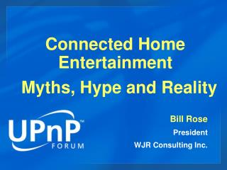 Connected Home Entertainment - Myths