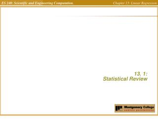 13. 1:  Statistical Review
