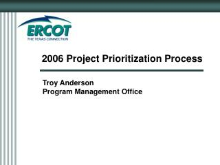 2006 Project Prioritization Process