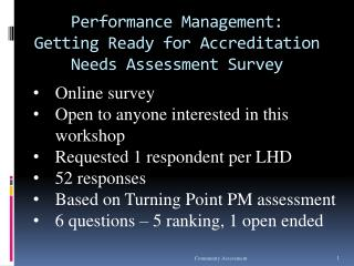 Performance Management:  Getting Ready for Accreditation Needs Assessment Survey