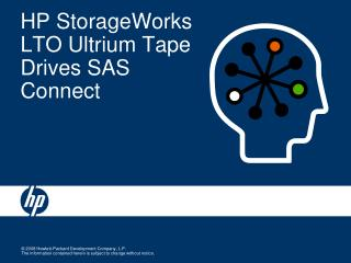 HP StorageWorks LTO Ultrium Tape Drives SAS Connect