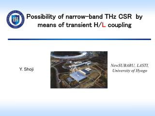 Possibility of narrow-band THz CSR  by means of transient H/ L  coupling