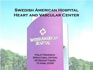 Swedish American Hospital Heart and Vascular Center