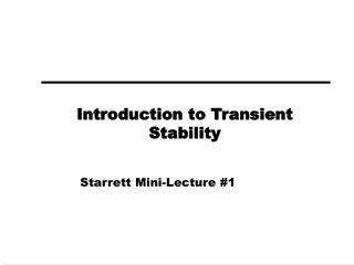 Introduction to Transient Stability