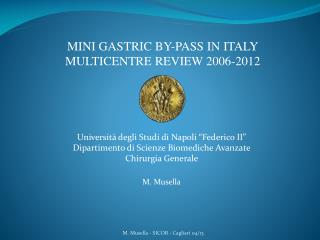 MINI GASTRIC BY-PASS IN ITALY MULTICENTRE REVIEW 2006-2012
