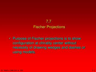 7.7  Fischer Projections