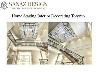 Home Staging Interior Decorators in Toronto