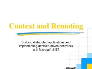 Context and Remoting