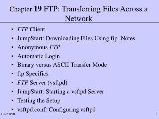 Chapter  19  FTP: Transferring Files Across a Network