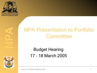 NPA Presentation to Portfolio Committee