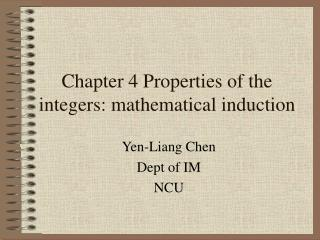 Chapter 4 Properties of the integers: mathematical induction