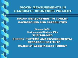 DIOXIN MEASUREMENTS IN CANDIDATE COUNTRIES PROJECT