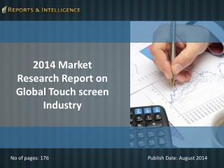Reports and Intelligence: Touch screen Industry Market - Siz