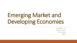 Emerging Market and Developing Economies