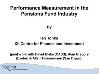 Performance Measurement in the Pensions Fund Industry By Ian Tonks