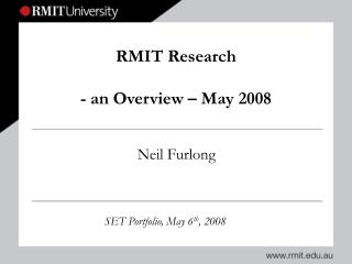 RMIT Research - an Overview – May 2008