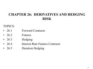 CHAPTER 26:  DERIVATIVES AND HEDGING RISK