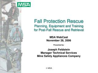 Fall Protection Rescue Planning, Equipment and Training  for Post-Fall Rescue and Retrieval