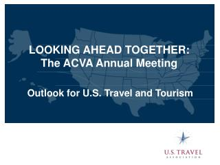 Outlook for U.S. Travel and Tourism
