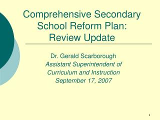 Comprehensive Secondary School Reform Plan:   Review Update