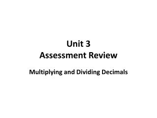 Unit 3  Assessment Review
