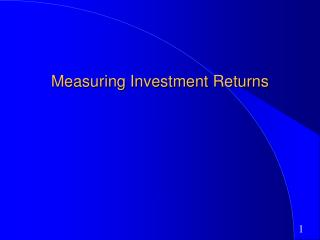 Measuring Investment Returns