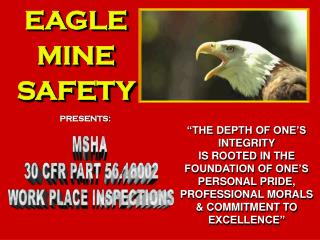 EAGLE MINE SAFETY