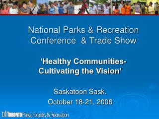 National Parks & Recreation Conference  & Trade Show
