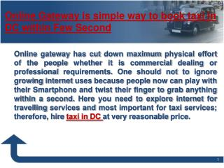 Online Gateway is simple way to book taxi in DC within Few S