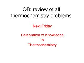 OB: review of all thermochemistry problems