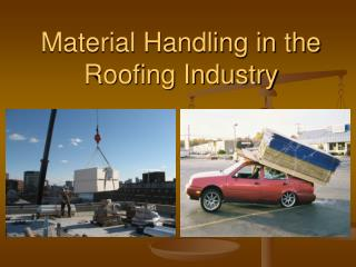 Material Handling in the Roofing Industry