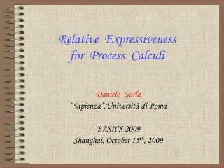Relative  Expressiveness for  Process  Calculi