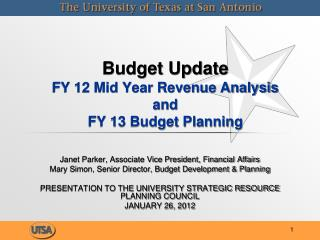 Budget Update  FY 12 Mid Year Revenue Analysis  and FY 13 Budget Planning