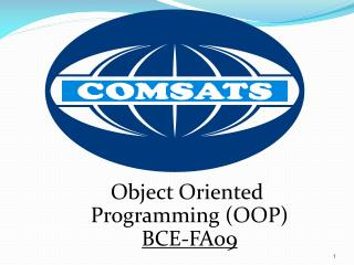 Object Oriented Programming (OOP )    BCE-FA09