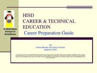 HISD  CAREER & TECHNICAL EDUCATION Career Preparation Guide