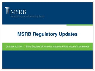 MSRB Regulatory Updates